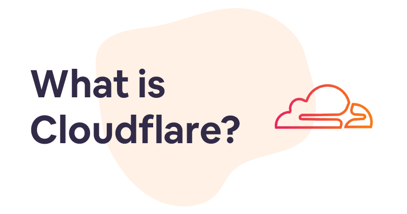 Cloudflare: what is it? And what can you do with it?