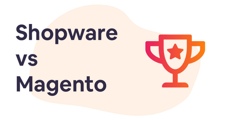 Shopware vs Magento: a comparison
